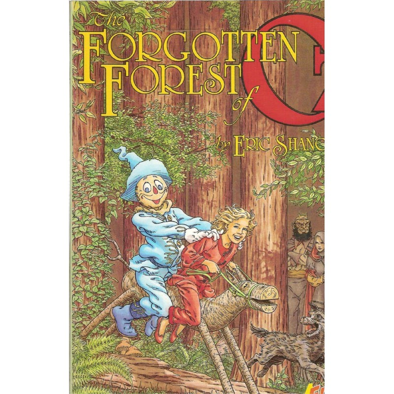 Wizard of Oz 04 Forgotten Forrest of Oz first printing 1988