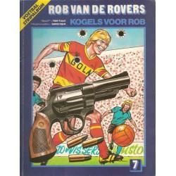 Rob van de Rovers 07 Kogels voor Rob 1e druk 1982