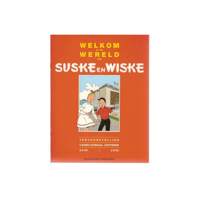 Suske & Wiske Welkom in de wereld van Suske en Wiske 1e druk 1990 (Tentoonstellingscatalogus)