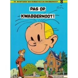 Robbedoes 08 Pas op, Kwabbernoot! Herdruk