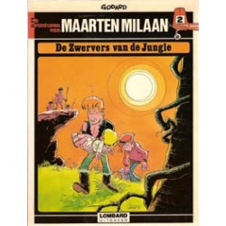 Maarten Milaan 02 De zwervers van de jungle 1e druk* 1978