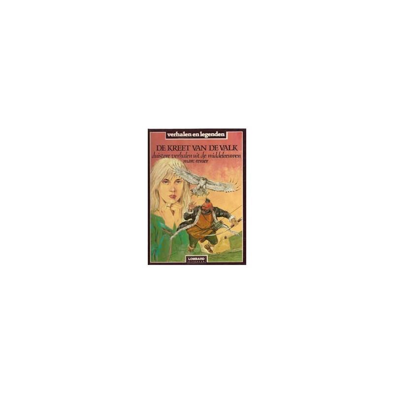 Duistere verhalen uit de Middeleeuwen HC De kreet van de Valk Verhalen en legenden 20 1e druk 1987