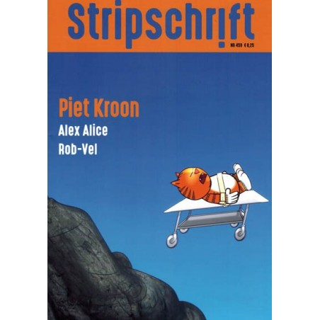 Stripschrift 459 Piet Kroon, Heinz, Eric Heuvel, Alex Alice & Rob-Vel