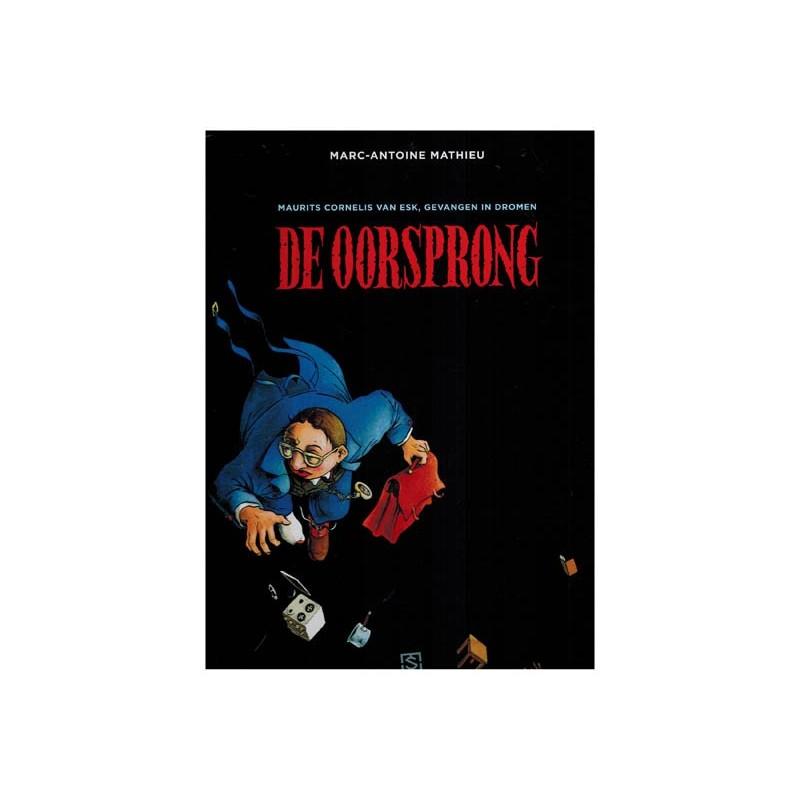 Maurits Cornelis van Esk, gevangen inn dromen 01 HC De oorsprong