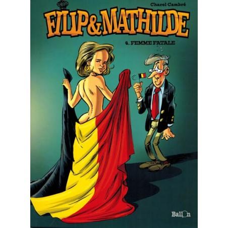 Filip & Mathilde 04 Femme fatale