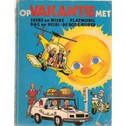 Suske & Wiske reclamealbum Op vakantie met Suske en Wiske, Playmobil, Dag en Heidi, De Rode Ridder 1e druk 1980