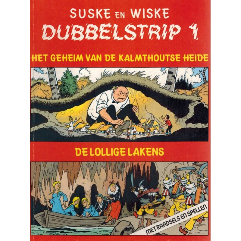 Suske & Wiske reclamealbum Dubbelstrip 01 (80) Het geheim van de Kalmthoutse heide + De lollige lakens 80 pagina's herdruk