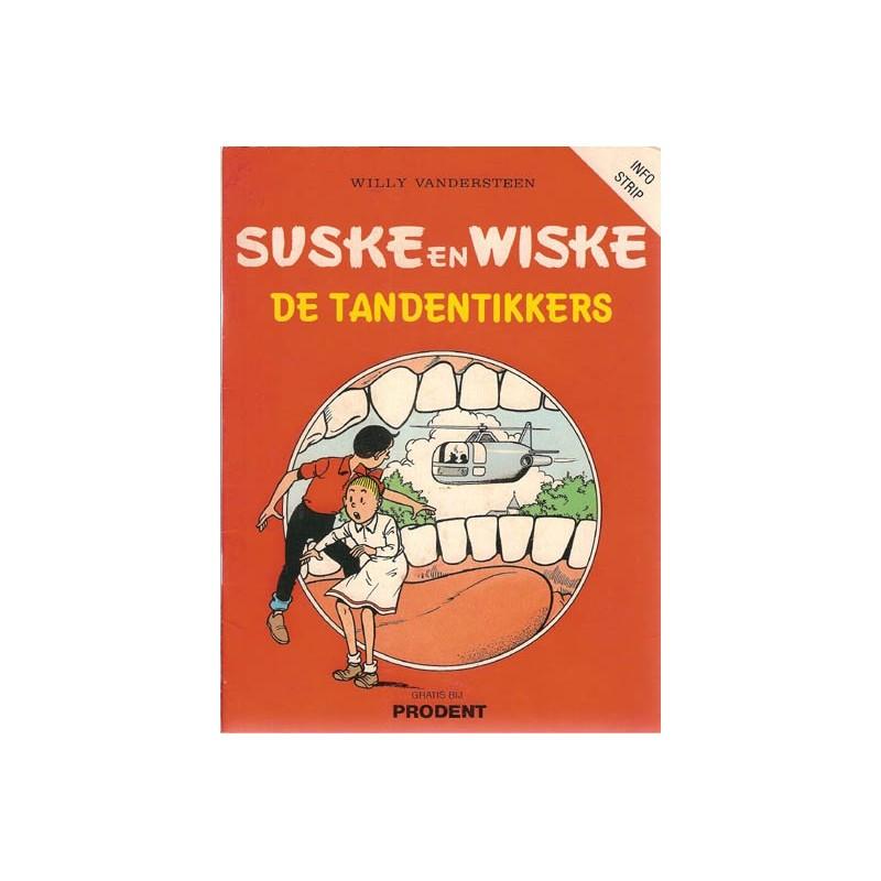 Suske & Wiske reclamealbum Tandentikkers 1e druk 1985 (Prodent info-strip)