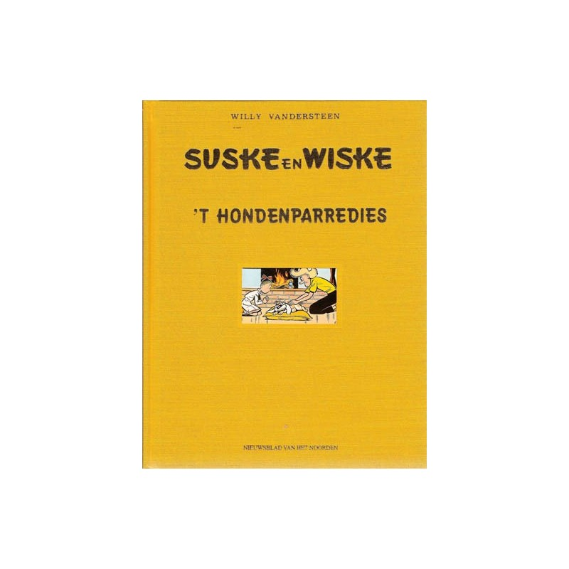 Suske & Wiske Luxe HC 't Hondenparredies Groningen 1e druk 1998