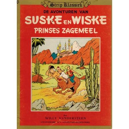 Strip Klassiek 06 Suske & Wiske Prinses Zagemeel 1e druk 1982