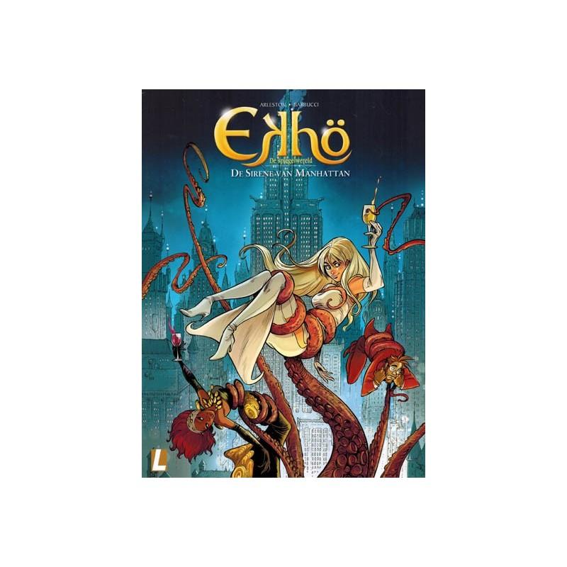 Ekho de spiegelwereld 08 De sirene van Manhattan