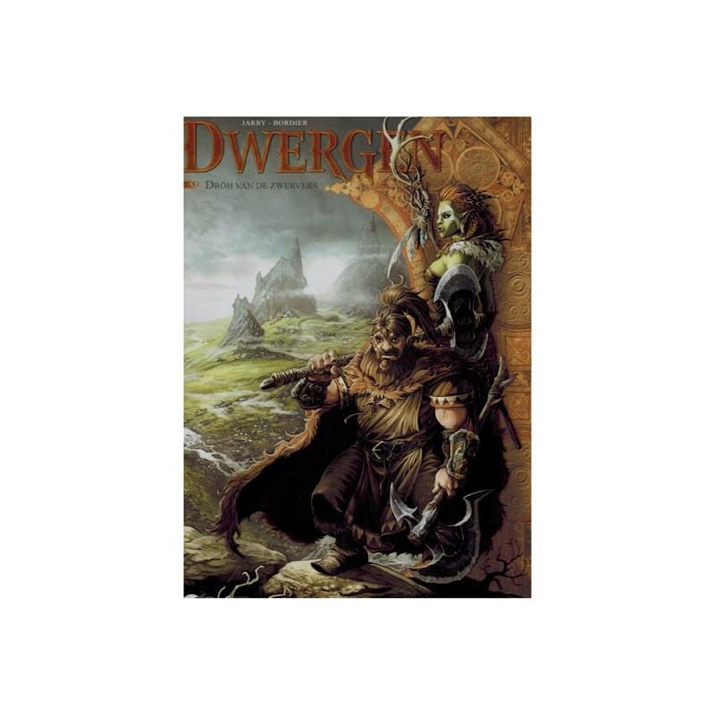 Dwergen  09 Droh van de zwervers