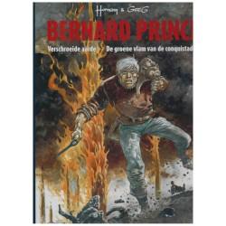 Bernard Prince  Luxe HC 04 Verschroeide aarde / De groene vlam van de conquistador