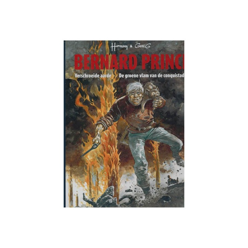 Bernard Prince   HC 04 Verschroeide aarde / De groene vlam van de conquistador