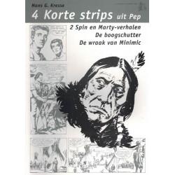 Kresse 4 korte strips uit Pep (Spin en Marty / Boogschutter / Wraak van Minimic)