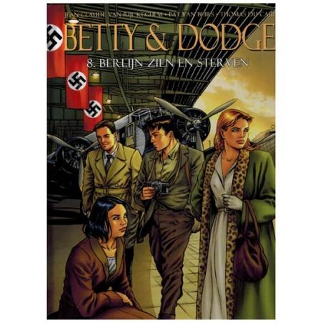 Betty & Dodge  HC 08 Berlijn zien en sterven