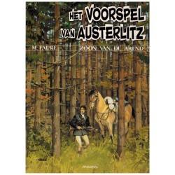 Zoon van de Arend 07 Het voorspel van Austerlitz 1e druk 1993