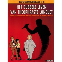 Rouletabille 08 Het dubbele leven van Theophraste Longuet 1e druk 1997 (Detective strips 43)