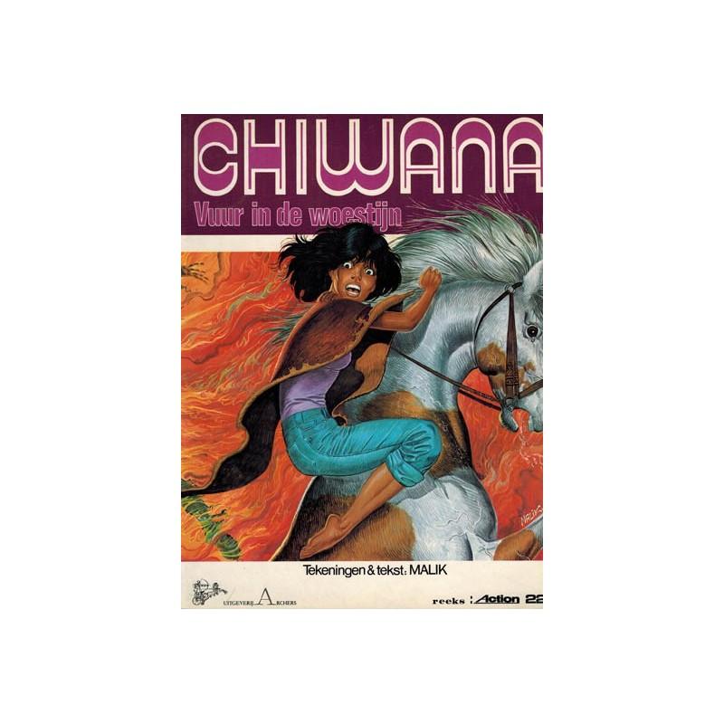 Chiwana 02 Vuur in de woestijn 1e druk 1985