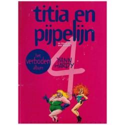 Titia en Pijpelijn 04 Zo klaar als een klontje (het verboden album) 1e druk 1999