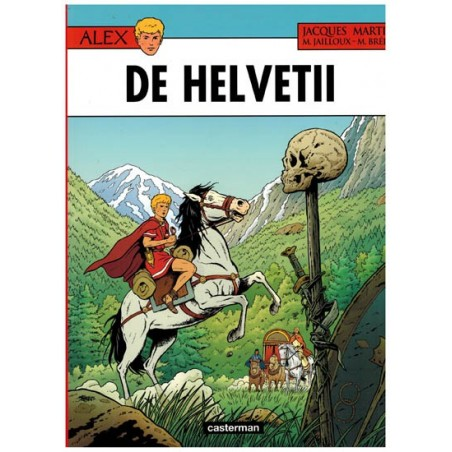 Alex  38 De Helvetii (naar Jacques Martin)