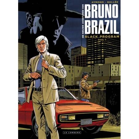 Bruno Brazil  II 01 Black program (de nieuwe avonturen)