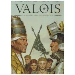 Valois 02 Si deus pro nobis, quis contra nos?