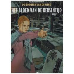 Kinderen van de wind HC 07 Het bloed van de kersentijd boek 1
