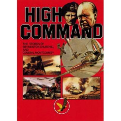 High command The stories od Sir Winston Churchill and General Montgomery