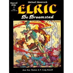 Elric De droomstad (Marvel strip 1) 1e druk 1983 (naar Michael Moorcock)