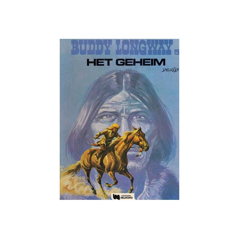 Buddy Longway 05 Het geheim 1e druk Helmond 1977