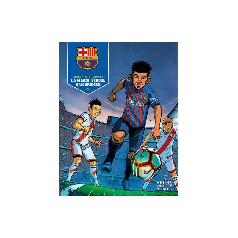 FC Barcelona HC 01 La masia, de school van dromen (Sport colletion 3)