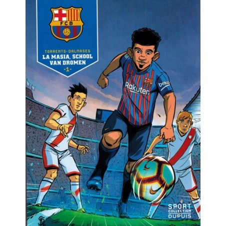 FC Barcelona HC 01 La masia, de school van dromen (Sport collection 3)