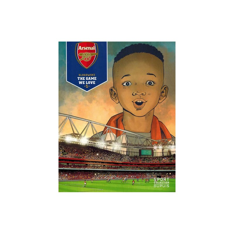 Arsenal HC 01 The game we love (Sport collection 1)