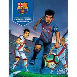 FC Barcelona 01 La masia, de school van dromen (Sport colletion 3)