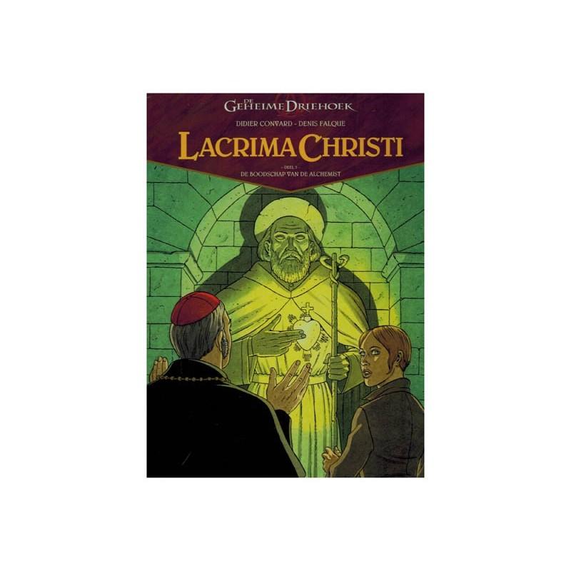 Geheime driehoek Lacrima christi 05 HC Boodschap van de alchemist