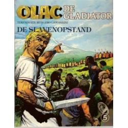 Olac de Gladiator 05<br>De slavenopstand<br>1e druk 1981