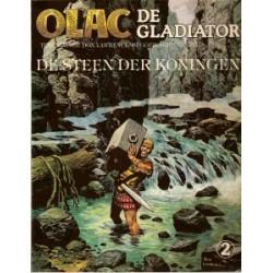 Olac de Gladiator 02<br>De steen der koningen<br>1e druk 1980