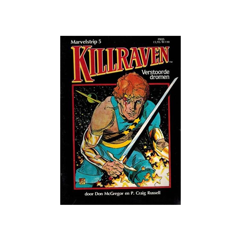 Marvelstrip 05 Killraven Verstoorde dromen 1e druk 1984