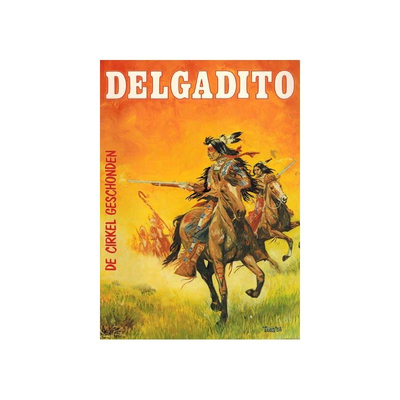 Delgadito 04 De cirkel geschonden 1e druk 1984