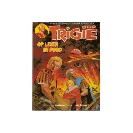 Trigie 09% Op leven en dood 1e druk 1979