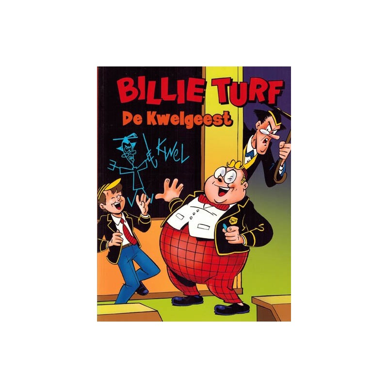Billie Turf reclamealbum De kwelgeest 1e druk 2003 Klein Book services