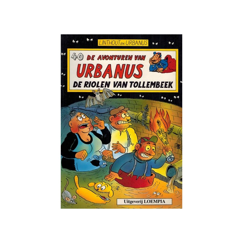 Urbanus 040 De riolen van Tollembeek 1e druk 1993