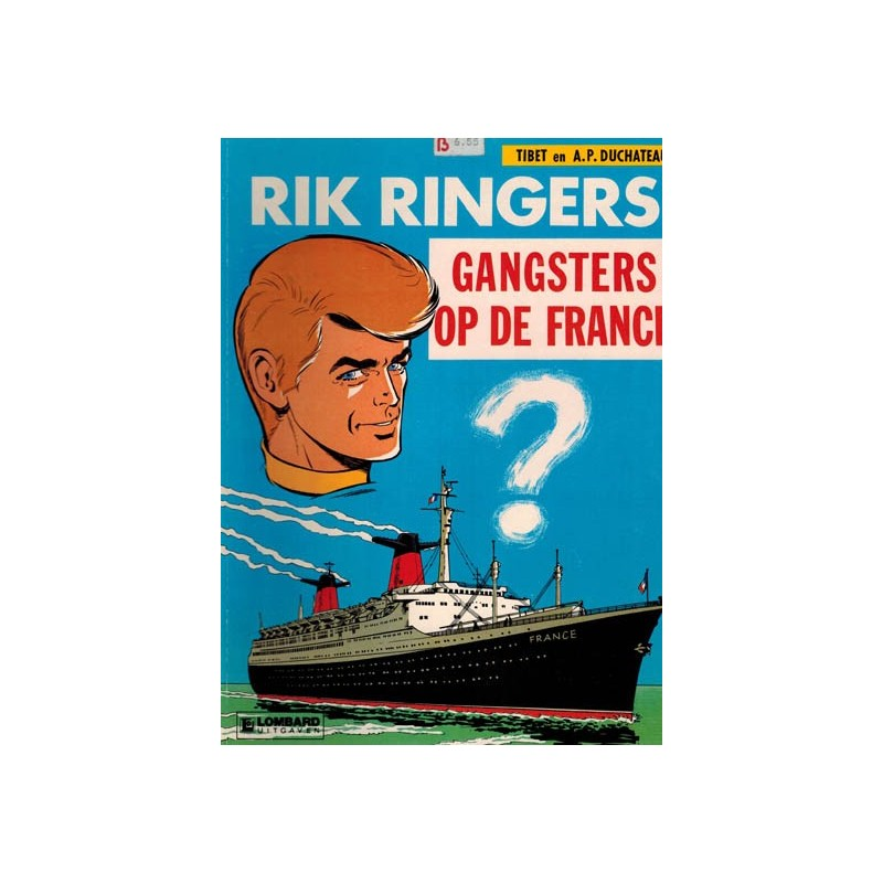 Rik Ringers 06 Gangsters op de France herdruk Lombard