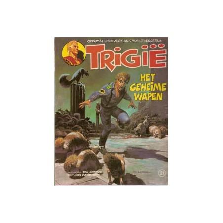 Trigie 21 Het geheime wapen 1e druk 1982