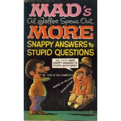 Mad pocket MAD's Al Jaffee spews out more snappy answers to stupid questions first printing 1972