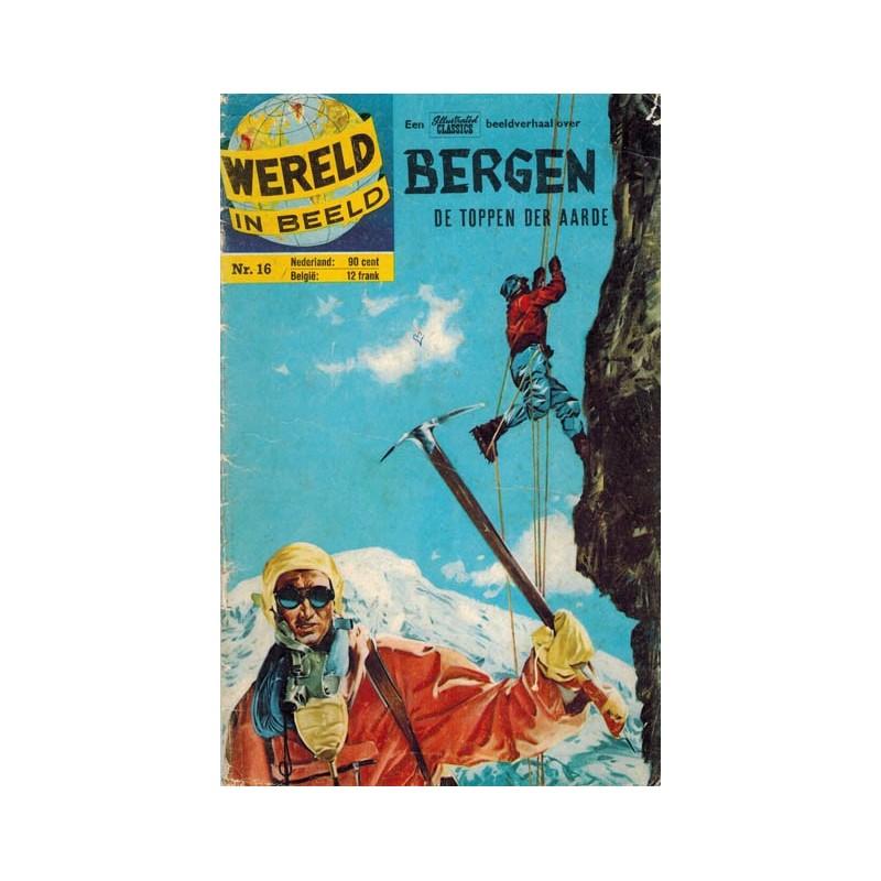 Wereld in beeld 16 Bergen De toppen der aarde 1e druk 1961