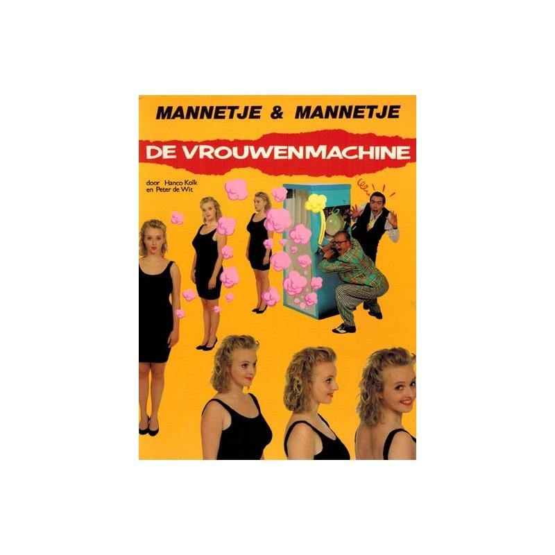 Mannetje & Mannetje 01 De vrouwenmachine 1e druk 1989