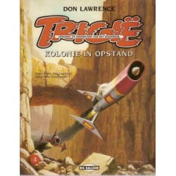 Trigie A04 Kolonie in opstand herdruk 1993