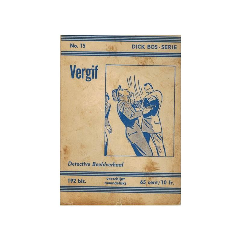 Dick Bos N15 Vergif herdruk 1962